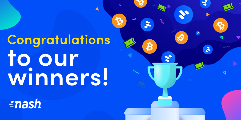 Nash referral giveaway: And the winners are…