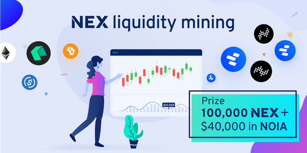 Liquidity mining continues with another 100,000 NEX and $40,000 in NOIA
