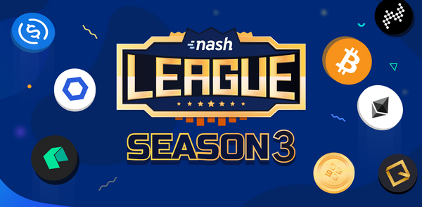 Nash League Season 3: $10,000 prizes for every $10M volume!